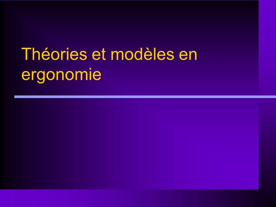 Théories et modèles en ergonomie