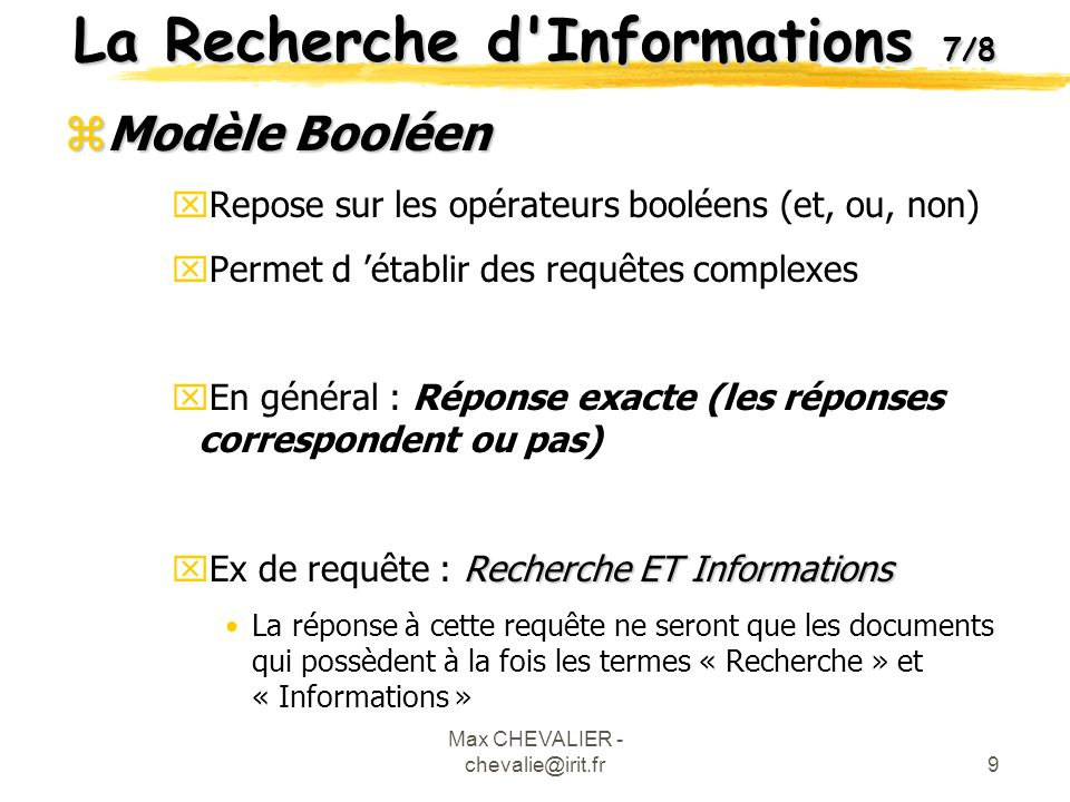 Max CHEVALIER - chevalie@irit.fr20 Méta-Données 3/4 zDublin Core xStuart Weibel 1995 x-> Identifier et définir un jeu simple déléments permettant de décrire des ressources sur les réseaux.