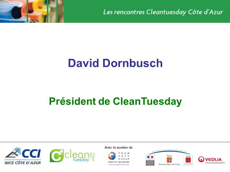 Avec le soutien de David Dornbusch Président de CleanTuesday
