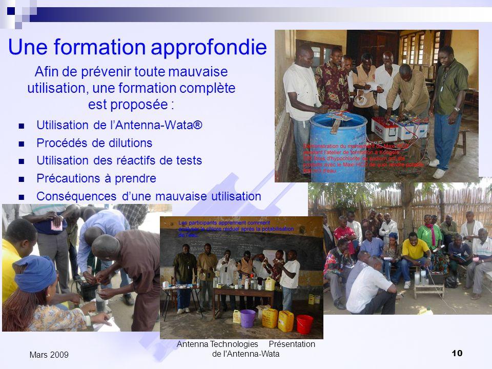 Antenna Technologies Présentation de l'Antenna-Wata10 Mars 2009 Une formation approfondie Utilisation de lAntenna-Wata® Procédés de dilutions Utilisat