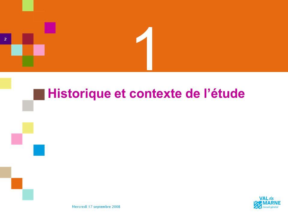 2 Mercredi 17 septembre 2008 1 Historique et contexte de létude 2