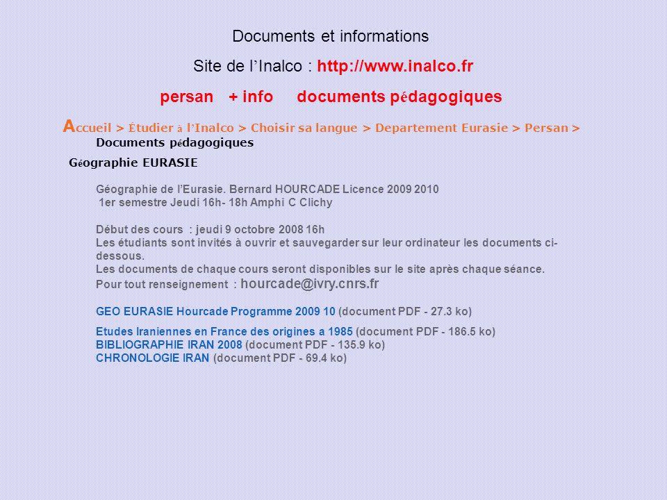 Documents et informations Site de l Inalco : http://www.inalco.fr persan + info documents p é dagogiques A ccueil > É tudier à l Inalco > Choisir sa l