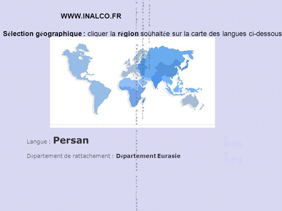 S é lection g é ographique : cliquer la r é gion souhait é e sur la carte des langues ci-dessous Arabe littéralArabe maghrébin (algérien, marocain, tu