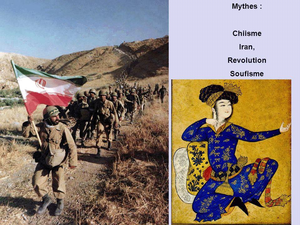 Mythes : Chiisme Iran, Revolution Soufisme
