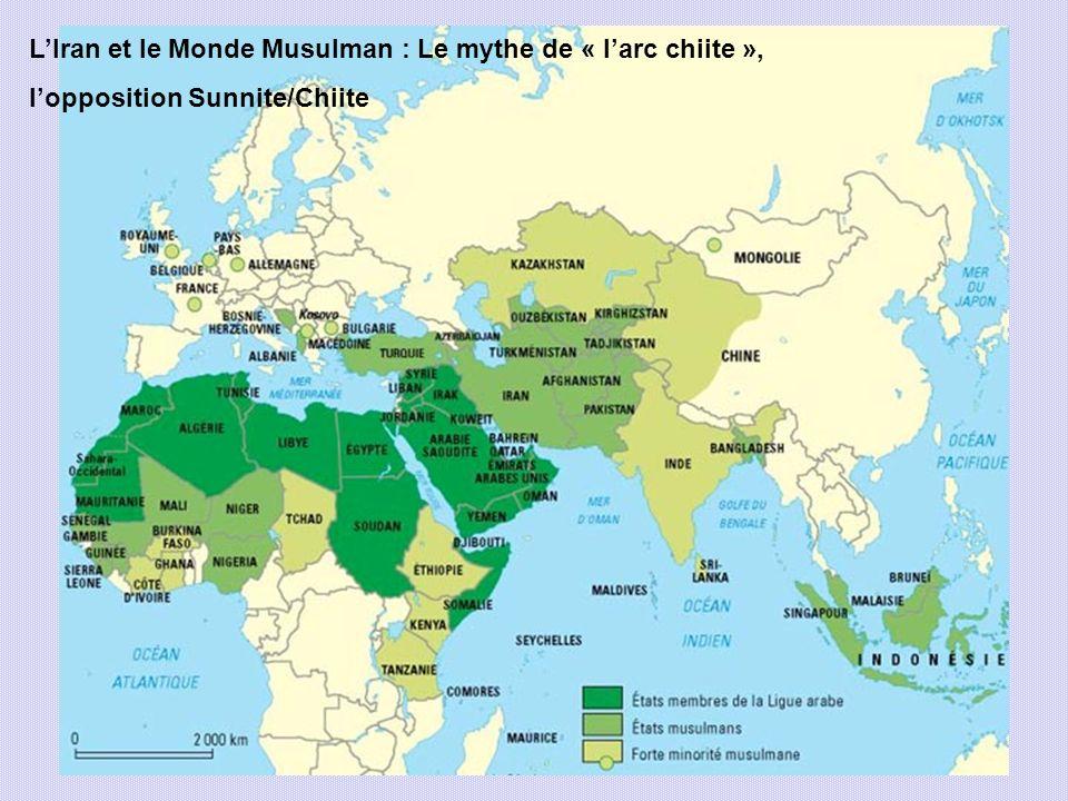LIran et le Monde Musulman : Le mythe de « larc chiite », lopposition Sunnite/Chiite