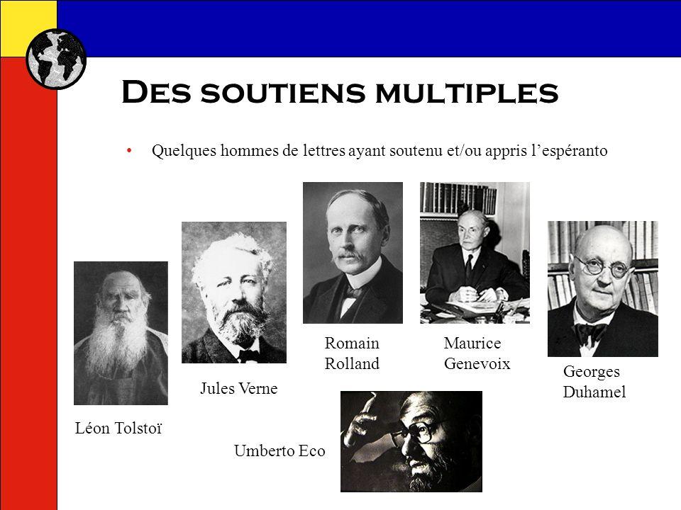 Des soutiens multiples Quelques scientifiques ou industriels ayant soutenu et/ou appris lespéranto Gustave Eiffel Louis Lumière Reinhard Selten Prix Nobel déconomie 1994 Jean Rostand