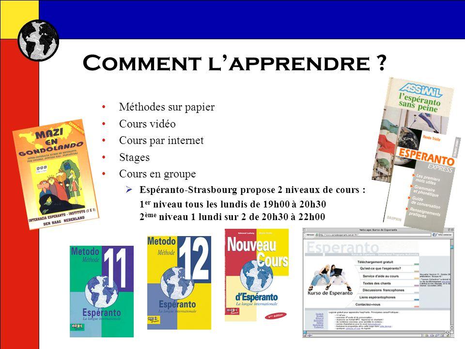 Aller plus loin… www.esperanto-france.org www.esperanto.net www.esperanto-jeunes.org