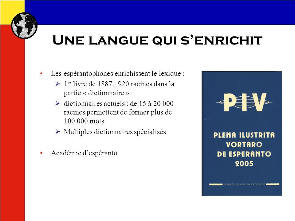 Une langue vivante Littérature : 1887 : 1 er livre de Zamenhof, deux poèmes originaux, un poème traduit.
