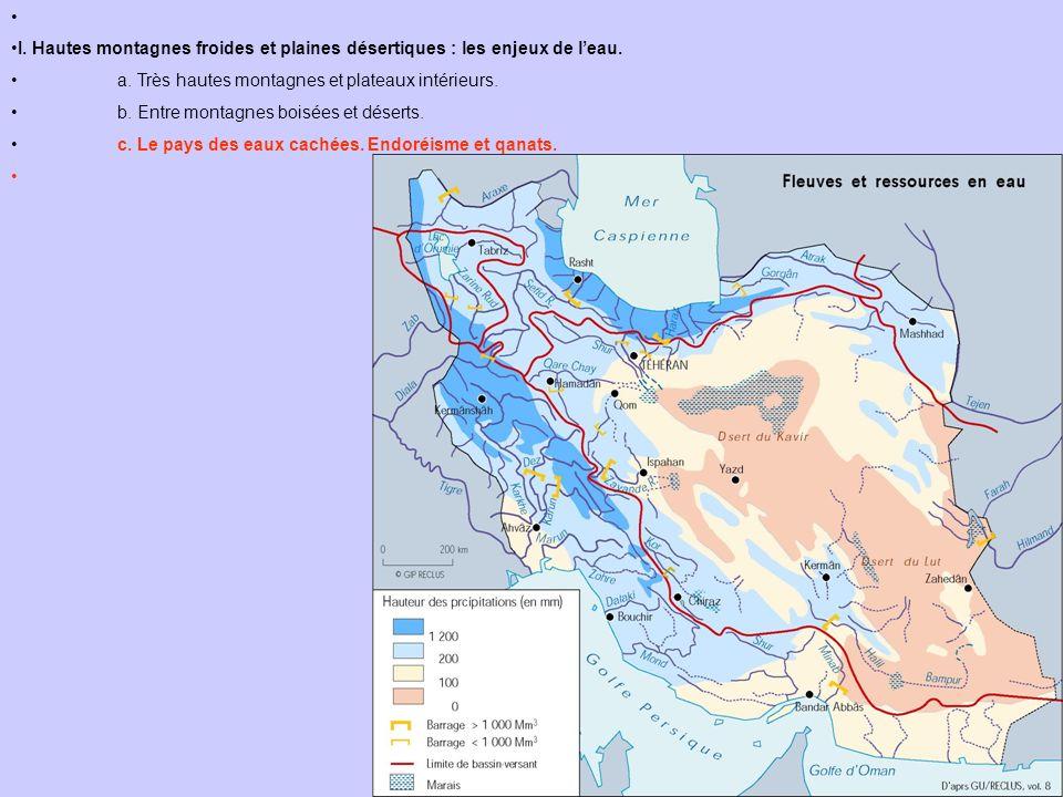 I. Hautes montagnes froides et plaines désertiques : les enjeux de leau. a. Très hautes montagnes et plateaux intérieurs. b. Entre montagnes boisées e