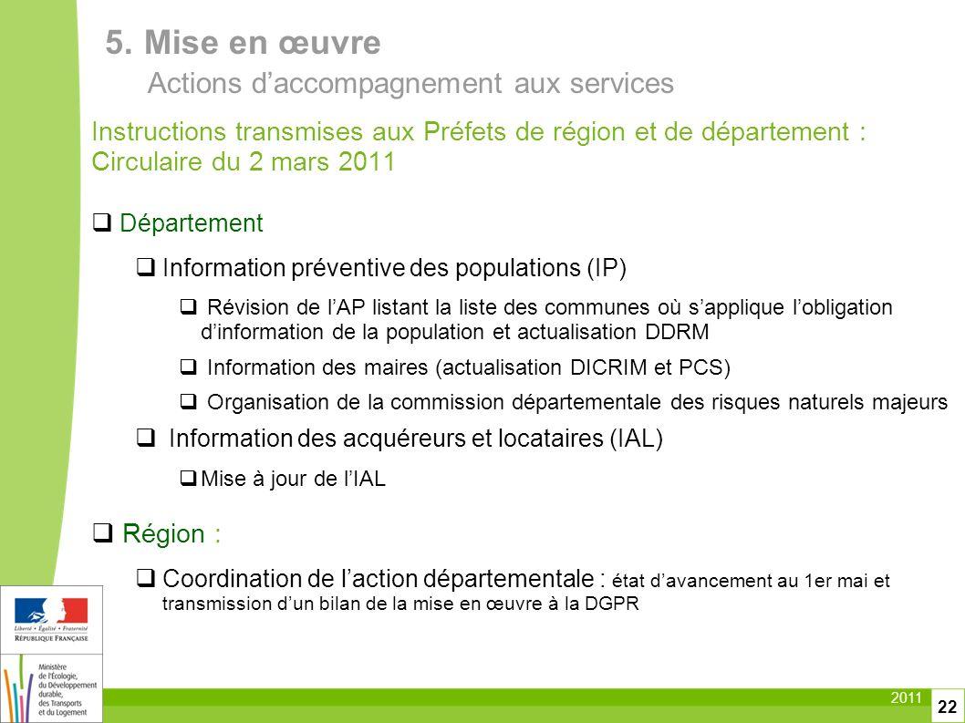 2011 22 Instructions transmises aux Préfets de région et de département : Circulaire du 2 mars 2011 Département Information préventive des populations