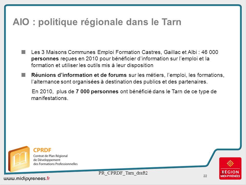 PR_CPRDF_Tarn_draft223 AIO : politique régionale dans le Tarn Les 3 Maisons Communes Emploi Formation Castres, Gaillac et Albi : 46 000 personnes reçu