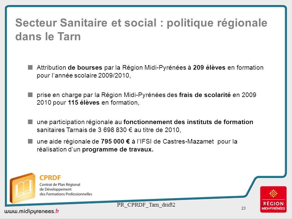 PR_CPRDF_Tarn_draft224 Secteur Sanitaire et social : politique régionale dans le Tarn Attribution de bourses par la Région Midi-Pyrénées à 209 élèves