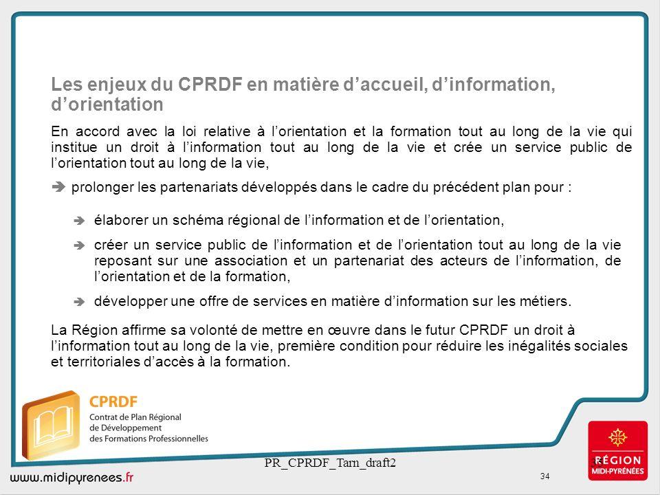 PR_CPRDF_Tarn_draft235 élaborer un schéma régional de linformation et de lorientation, créer un service public de linformation et de lorientation tout