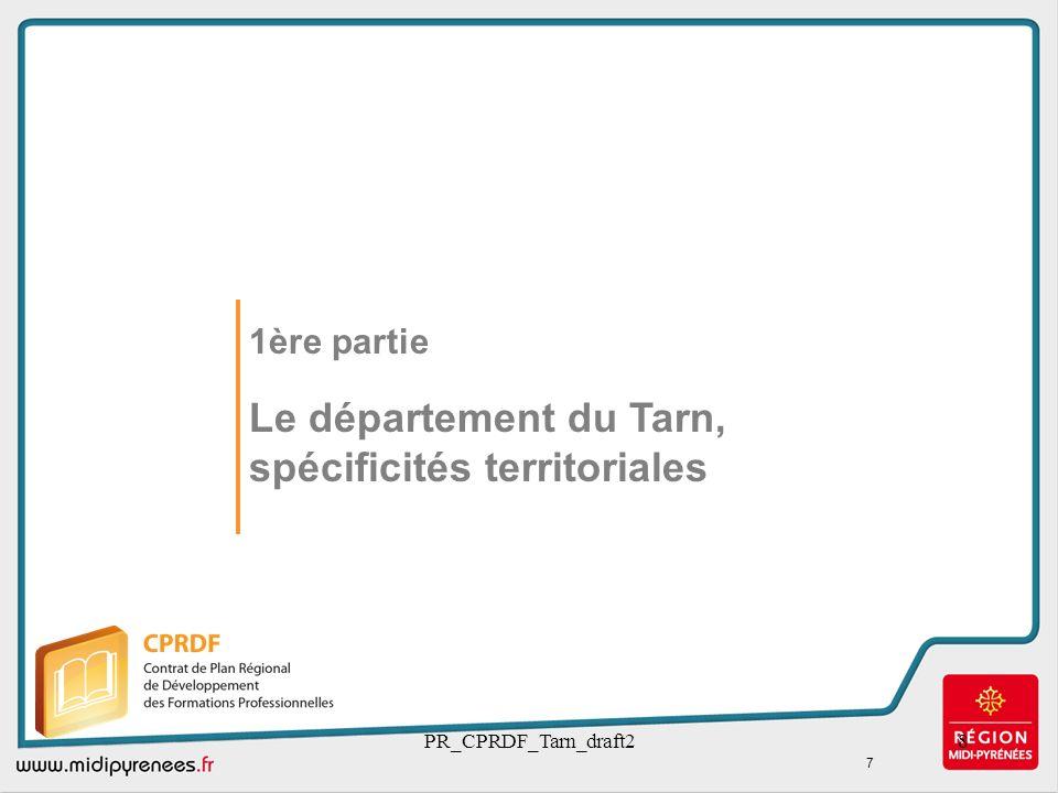 PR_CPRDF_Tarn_draft28 1ère partie Le département du Tarn, spécificités territoriales 7