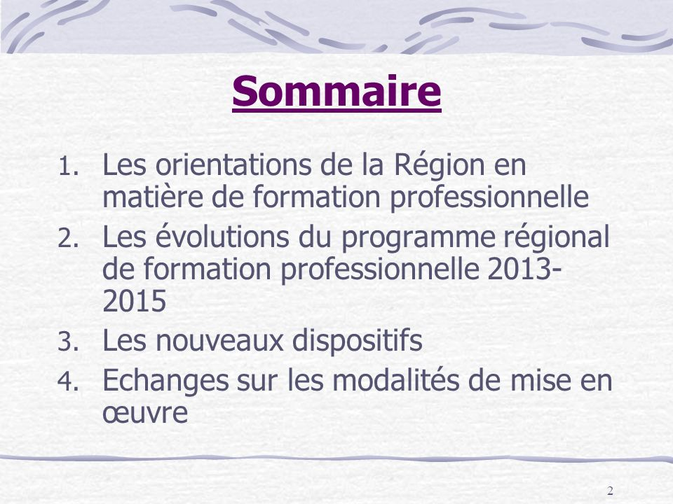 3 1 – Les orientations de la Région en matière de formation professionnelle