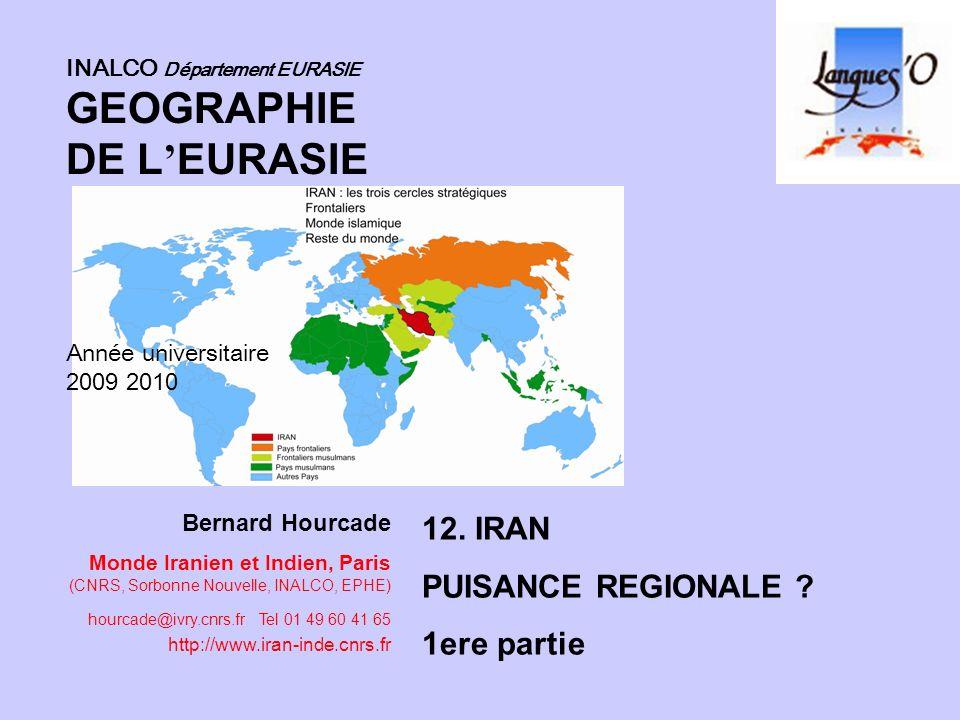 Bernard Hourcade Monde Iranien et Indien, Paris (CNRS, Sorbonne Nouvelle, INALCO, EPHE) hourcade@ivry.cnrs.fr Tel 01 49 60 41 65 http://www.iran-inde.
