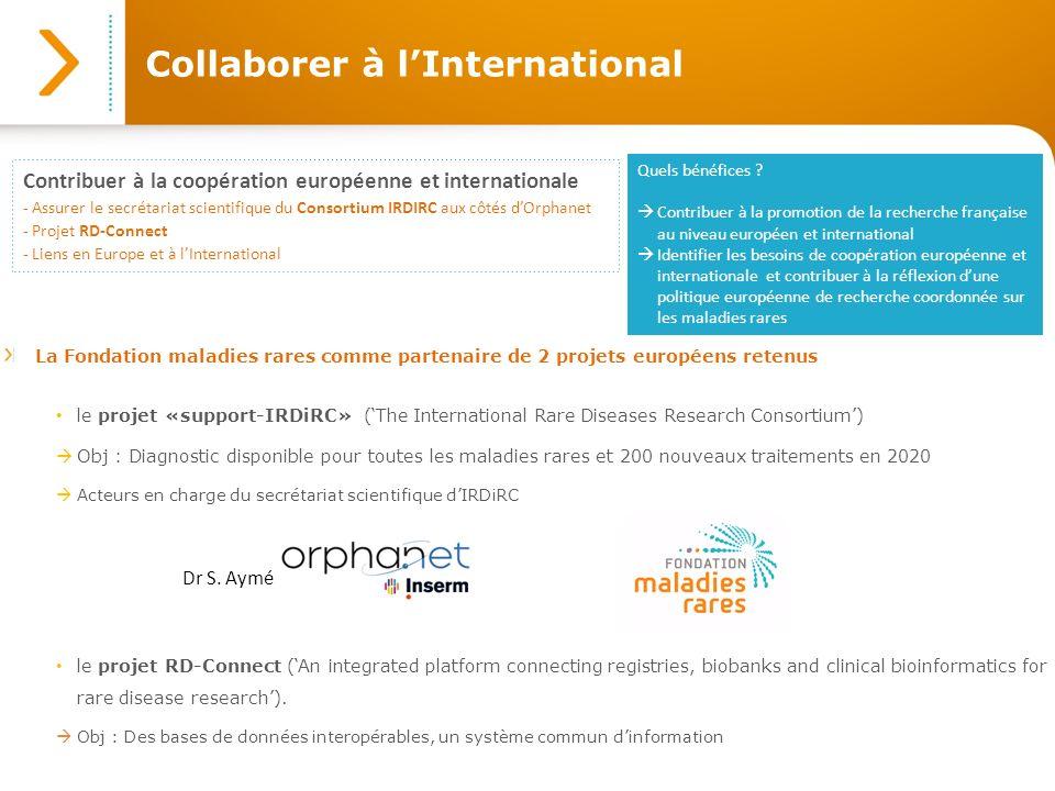 Collaborer à lInternational Contribuer à la coopération européenne et internationale - Assurer le secrétariat scientifique du Consortium IRDIRC aux cô
