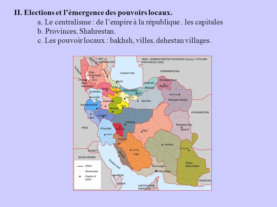 II. Elections et lémergence des pouvoirs locaux. a.