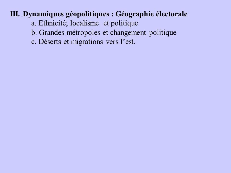III. Dynamiques géopolitiques : Géographie électorale a.