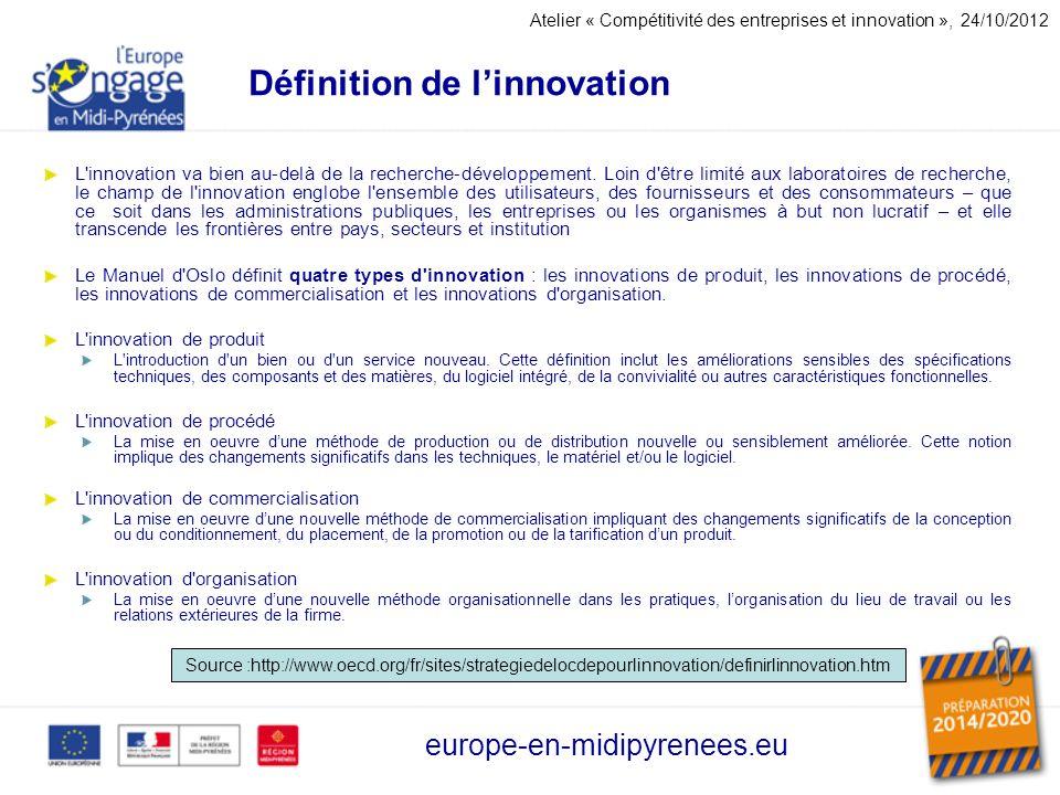 Définition de linnovation L'innovation va bien au-delà de la recherche-développement. Loin d'être limité aux laboratoires de recherche, le champ de l'
