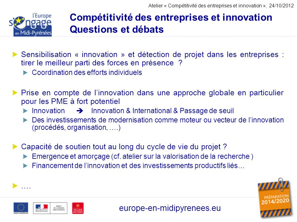 Compétitivité des entreprises et innovation Questions et débats Sensibilisation « innovation » et détection de projet dans les entreprises : tirer le