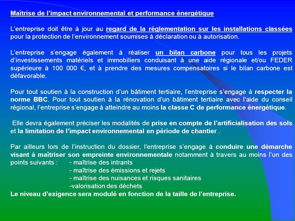 Maîtrise de limpact environnemental et performance énergétique Lentreprise doit être à jour au regard de la réglementation sur les installations class