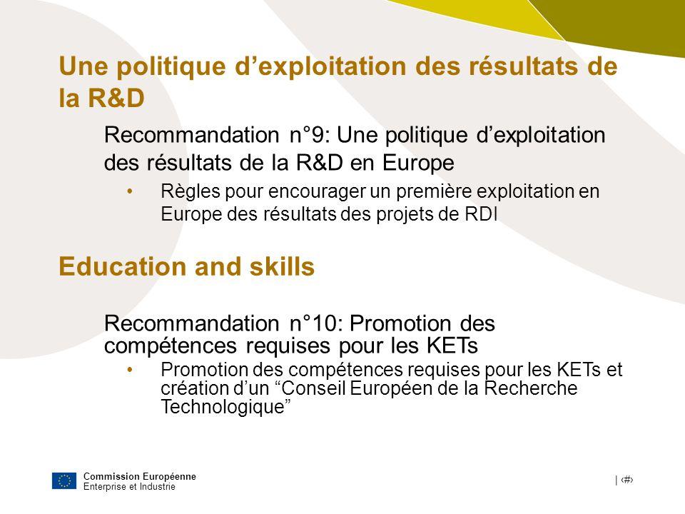 Commission Européenne Enterprise et Industrie | # Une politique dexploitation des résultats de la R&D Recommandation n°9: Une politique dexploitation