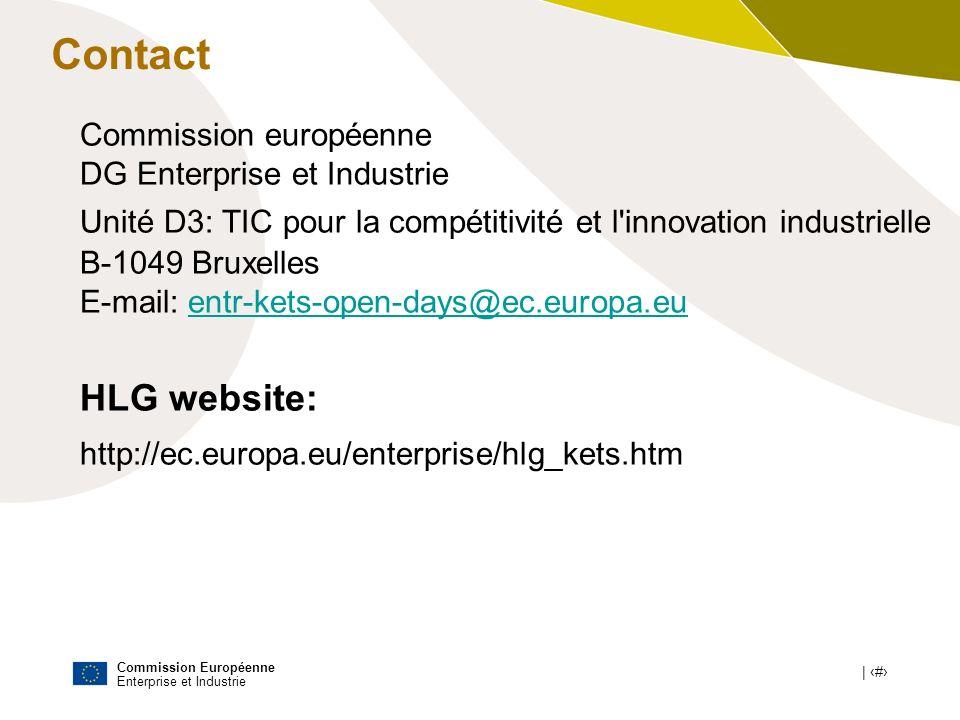 Commission Européenne Enterprise et Industrie | # Contact Commission européenne DG Enterprise et Industrie Unité D3: TIC pour la compétitivité et l'in