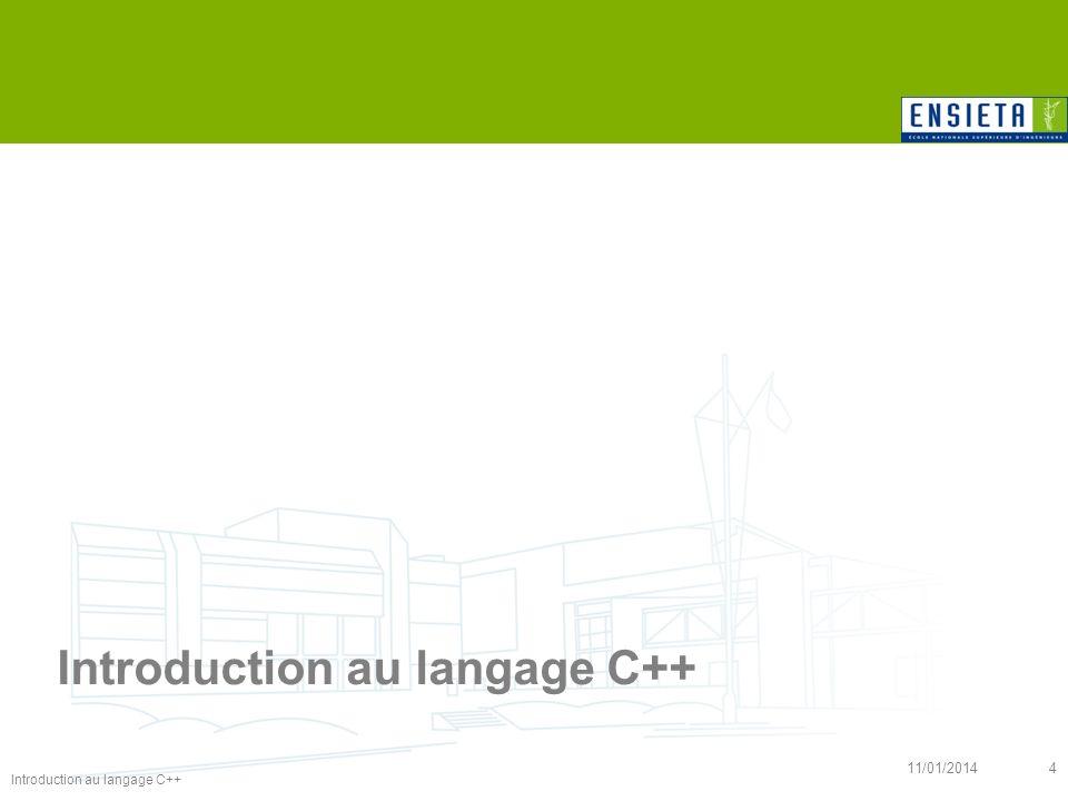Introduction au langage C++ 11/01/201425 Utilisation de bibliothèques de fonctions externes Fichiers.c/.cpp Fichiers.obj Fichier.exe Fichier.lib Fichier.dll Compilation Est utilisée Edition des liens Regroupement Edition des liens