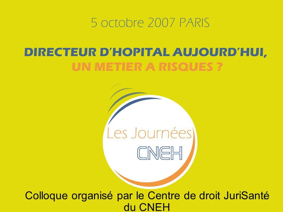 1 Colloque organisé par le Centre de droit JuriSanté du CNEH