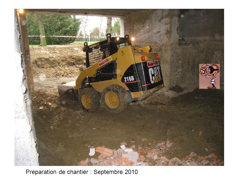 Preparation de chantier : Septembre 2010