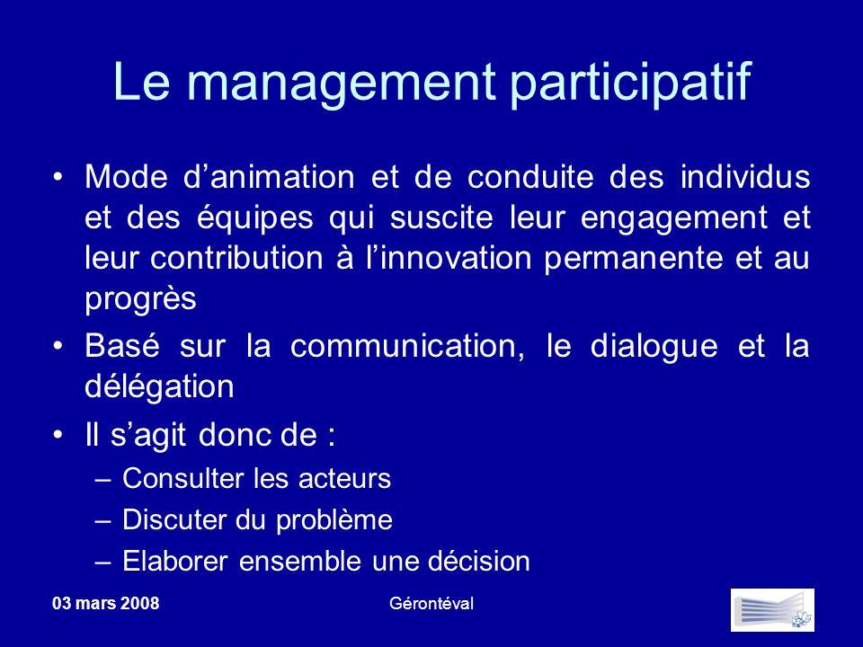 Le management participatif Mode danimation et de conduite des individus et des équipes qui suscite leur engagement et leur contribution à linnovation