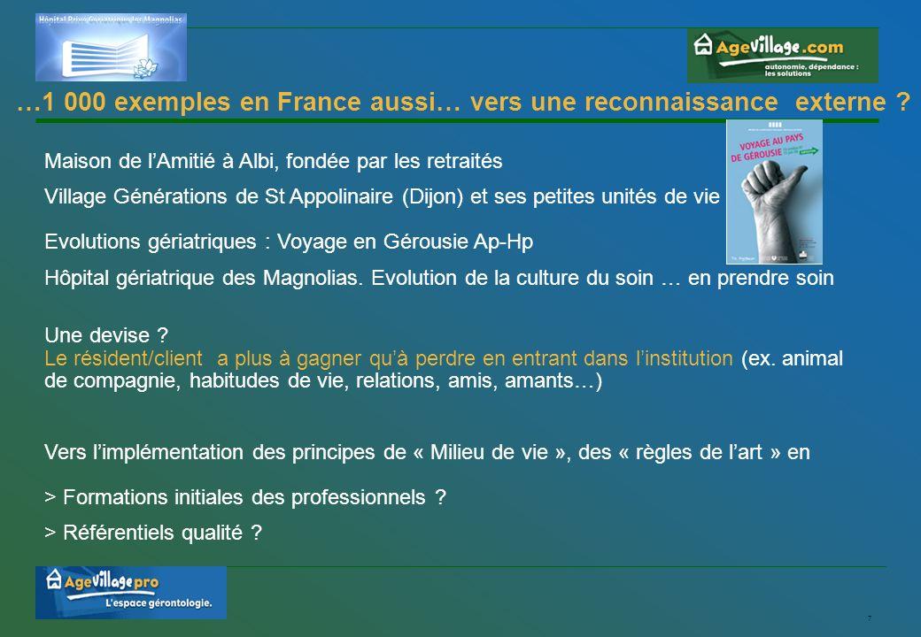 7 …1 000 exemples en France aussi… vers une reconnaissance externe .