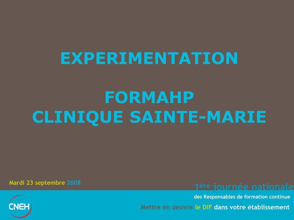 EXPERIMENTATION FORMAHP CLINIQUE SAINTE-MARIE