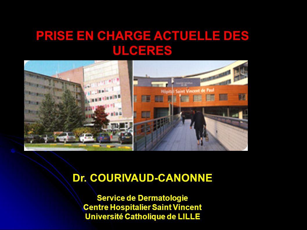 PRISE EN CHARGE ACTUELLE DES ULCERES Dr.