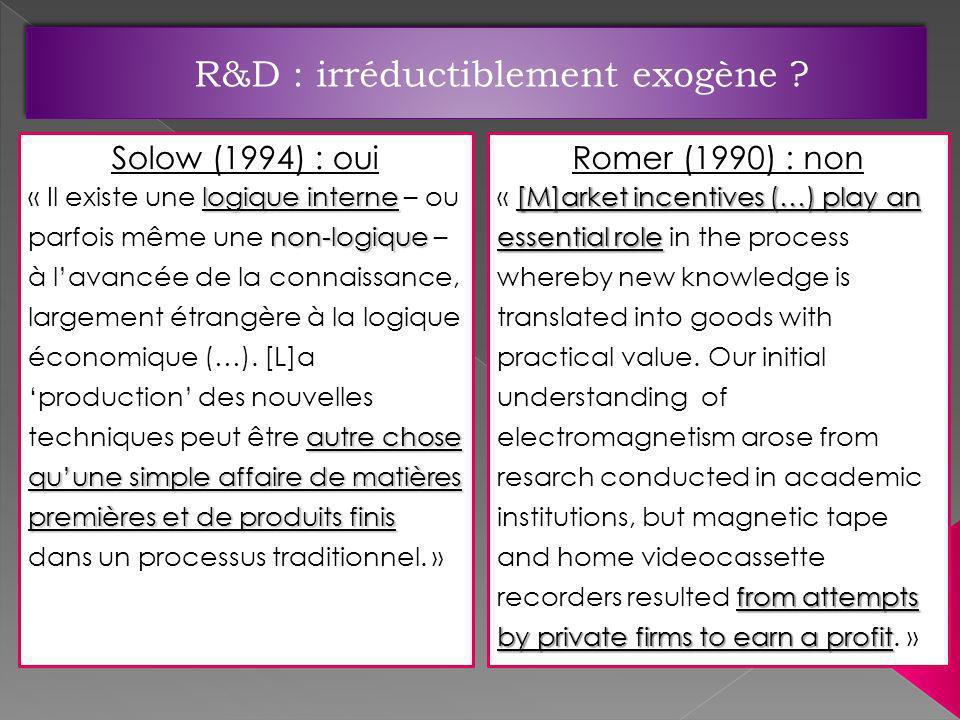 Solow (1994) : oui logique interne non-logique autre chose quune simple affaire de matières premières et de produits finis « Il existe une logique int