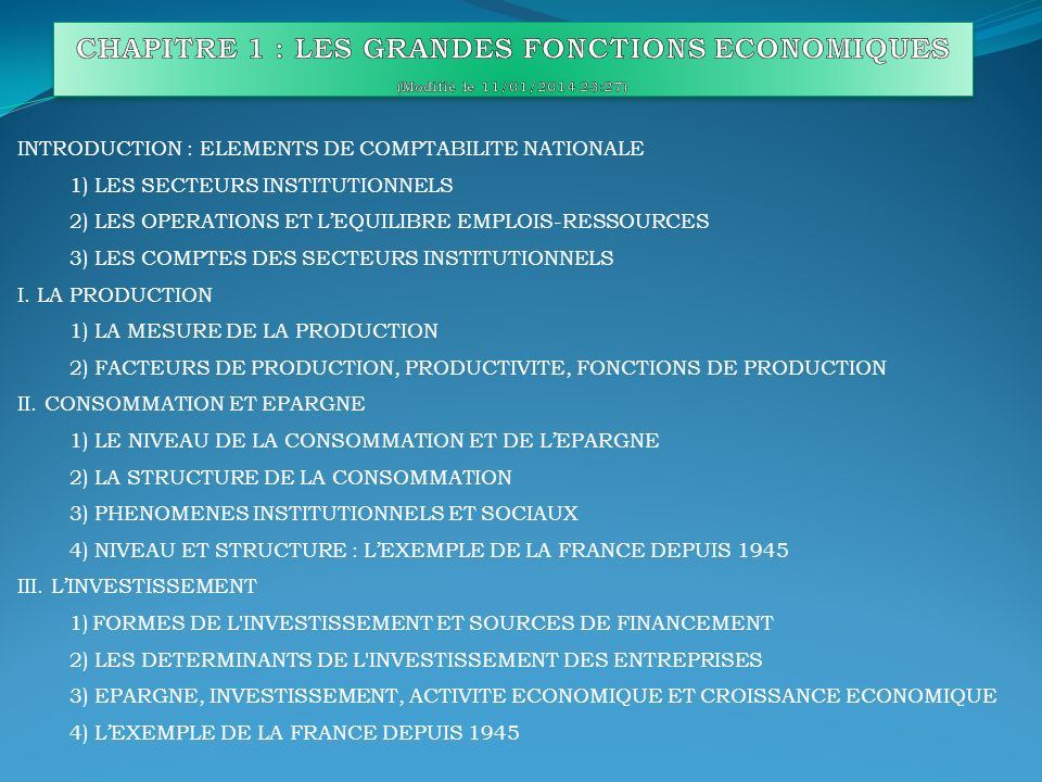 INTRODUCTION : ELEMENTS DE COMPTABILITE NATIONALE 1) LES SECTEURS INSTITUTIONNELS 2) LES OPERATIONS ET LEQUILIBRE EMPLOIS-RESSOURCES 3) LES COMPTES DE