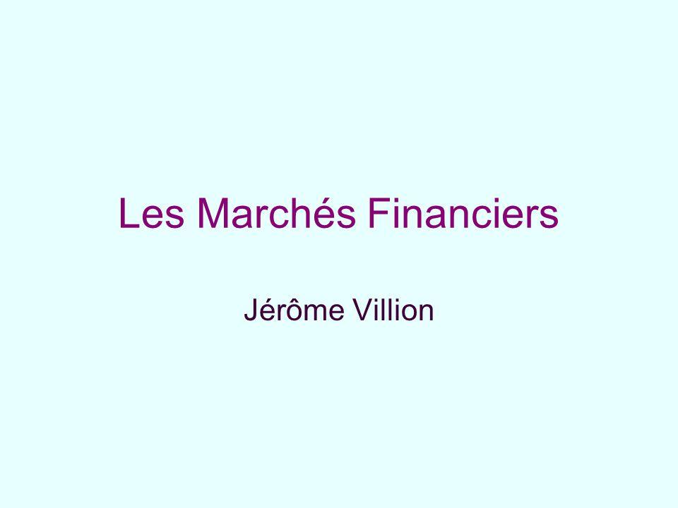 Les Marchés Financiers Jérôme Villion