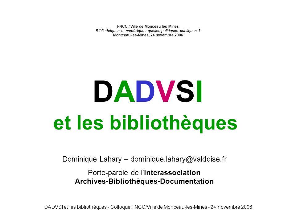 DADVSI et les bibliothèques - Colloque FNCC/Ville de Monceau-les-Mines - 24 novembre 2006 A la septième fois les murailles tombèrent.