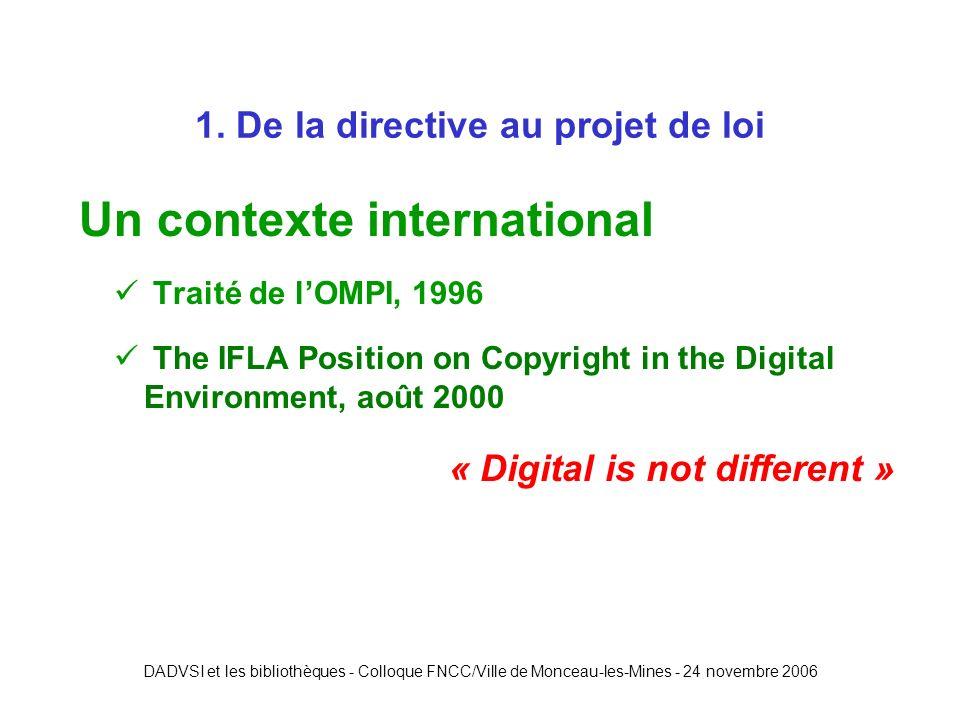DADVSI et les bibliothèques - Colloque FNCC/Ville de Monceau-les-Mines - 24 novembre 2006 5.