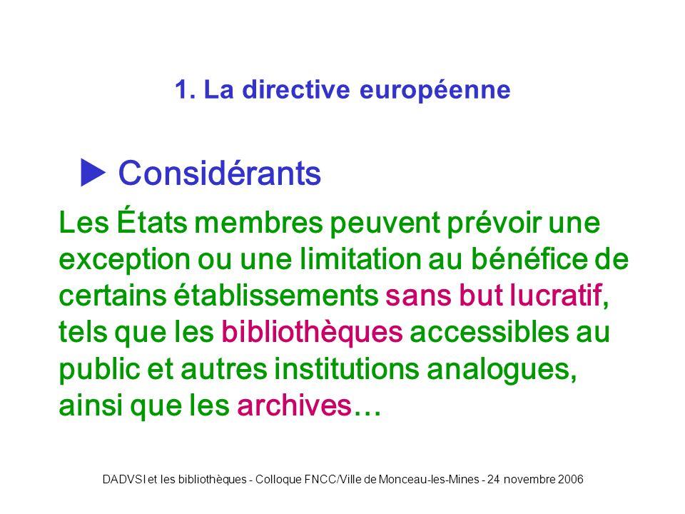 DADVSI et les bibliothèques - Colloque FNCC/Ville de Monceau-les-Mines - 24 novembre 2006 1.