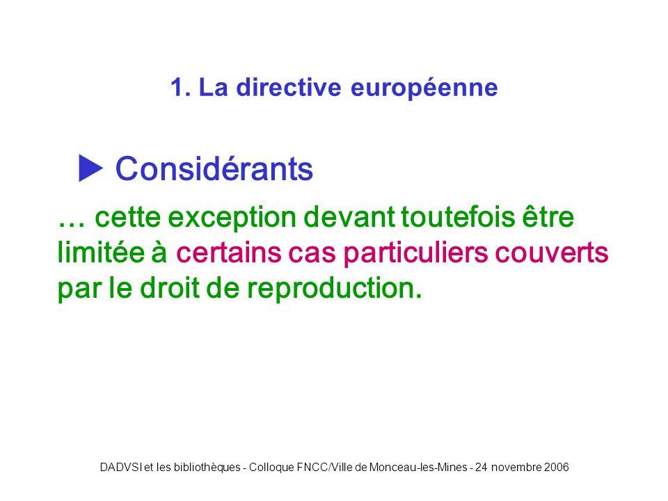 DADVSI et les bibliothèques - Colloque FNCC/Ville de Monceau-les-Mines - 24 novembre 2006 2.