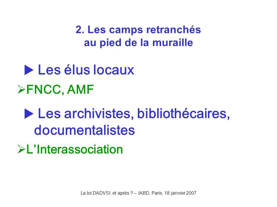 La loi DADVSI, et après . – IABD, Paris, 18 janvier 2007 2.