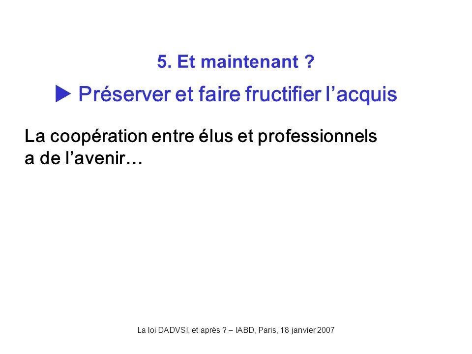 La loi DADVSI, et après . – IABD, Paris, 18 janvier 2007 5.