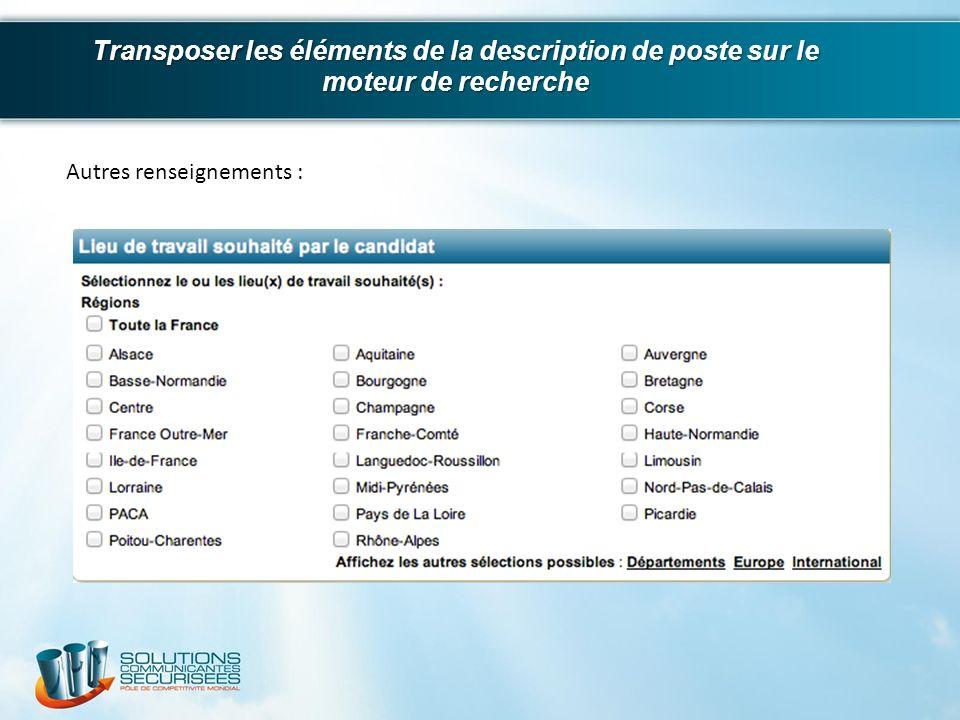 Transposer les éléments de la description de poste sur le moteur de recherche Autres renseignements :