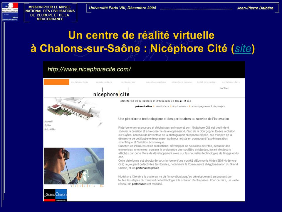 Un centre de réalité virtuelle à Chalons-sur-Saône : Nicéphore Cité (site)site