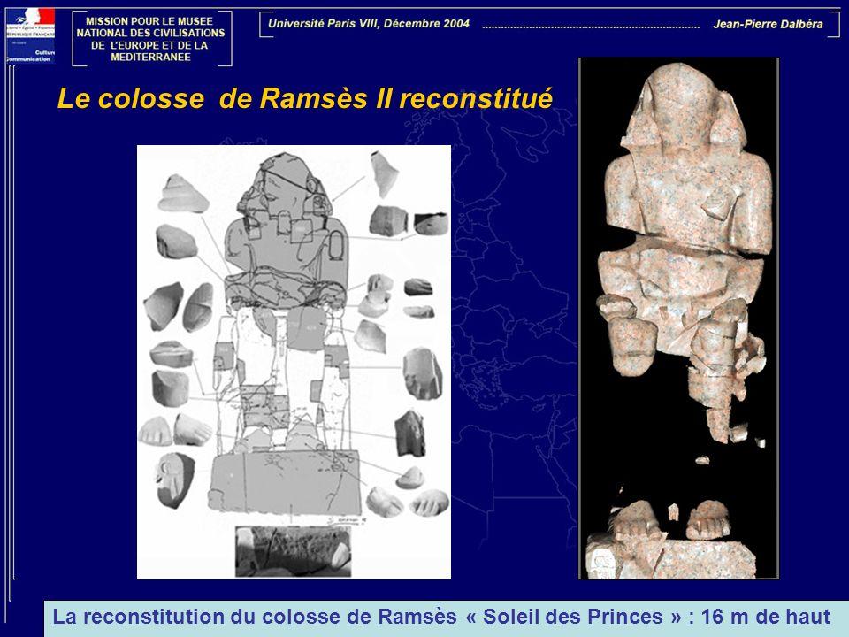 Le colosse de Ramsès II reconstitué La reconstitution du colosse de Ramsès « Soleil des Princes » : 16 m de haut