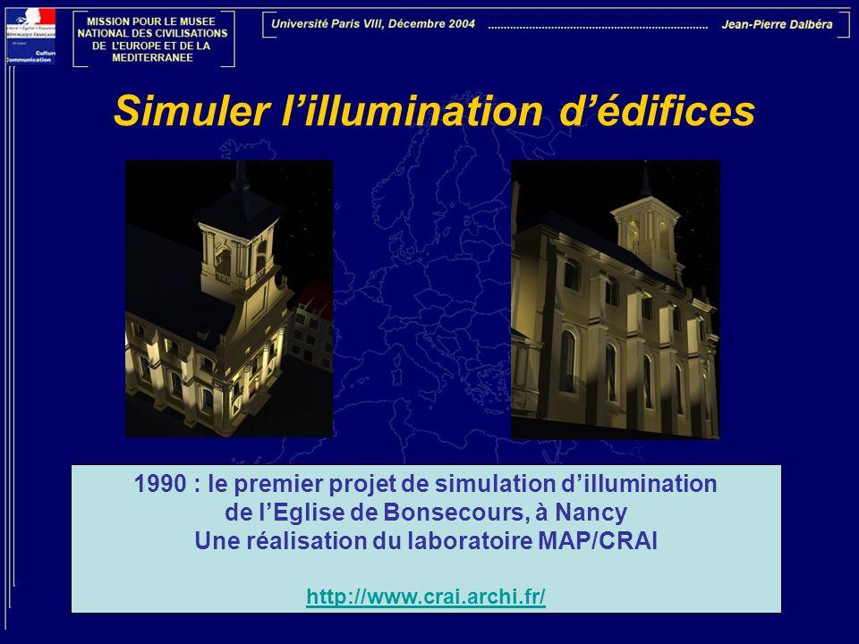 Simuler lillumination dédifices 1990 : le premier projet de simulation dillumination de lEglise de Bonsecours, à Nancy Une réalisation du laboratoire