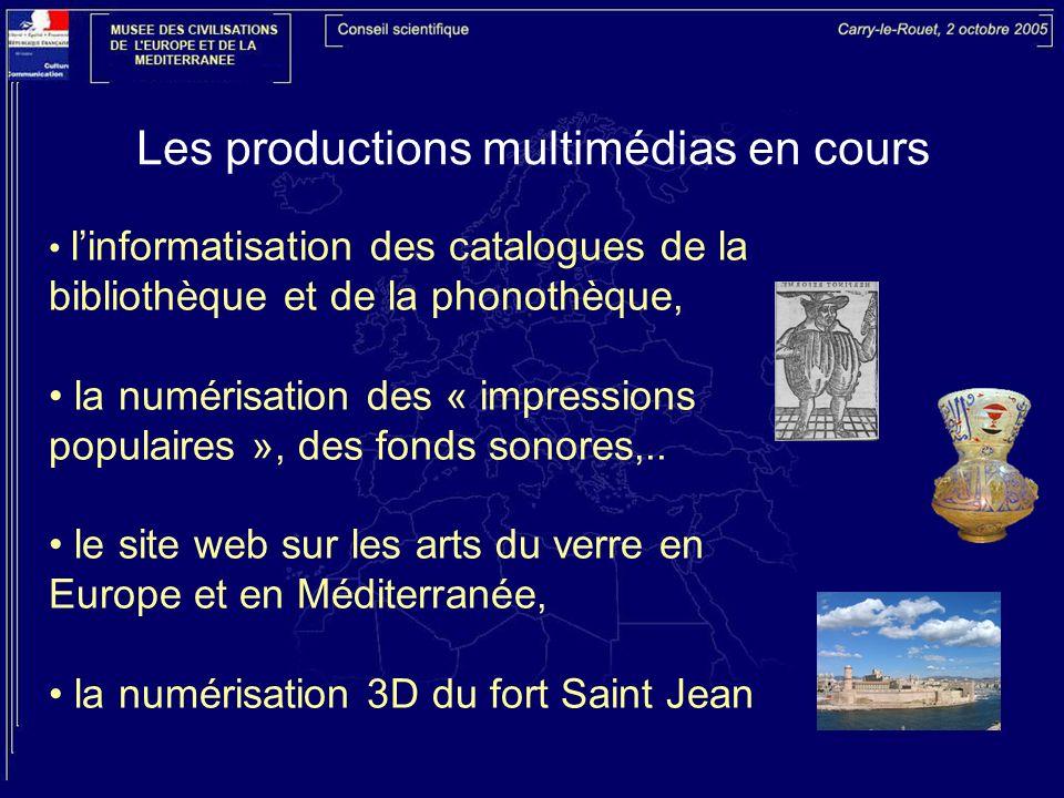 Les productions multimédias en cours linformatisation des catalogues de la bibliothèque et de la phonothèque, la numérisation des « impressions popula