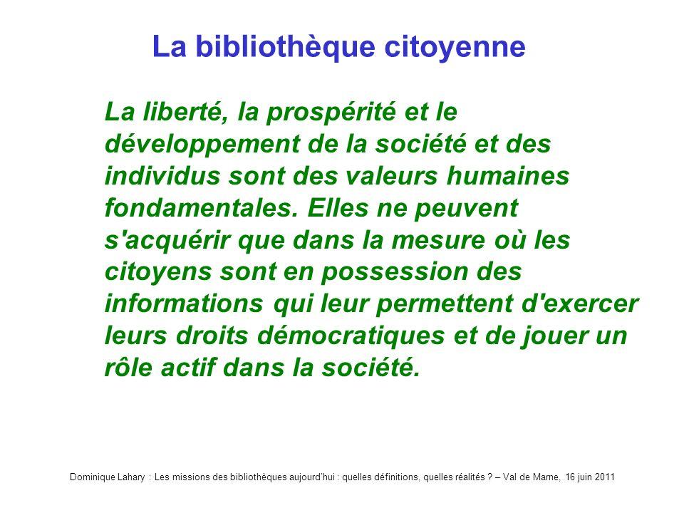 Dominique Lahary : Les missions des bibliothèques aujourdhui : quelles définitions, quelles réalités .